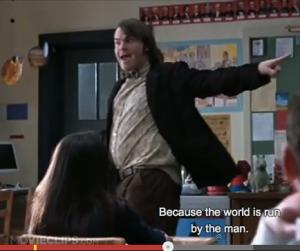 School of Rock:  'The Man'